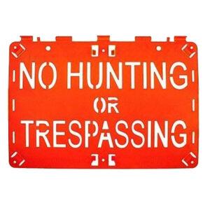 Molded Forever Sign Orange No Hunting or Trespassing